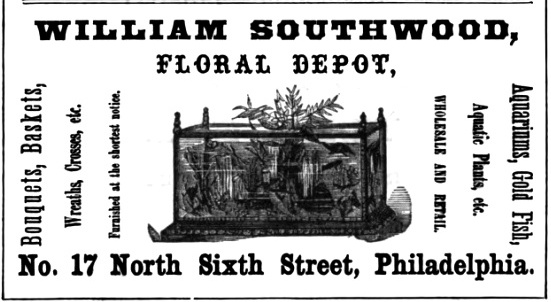 Wm Southwood, flowers+aquariums 17 6n Freedley 1867 499