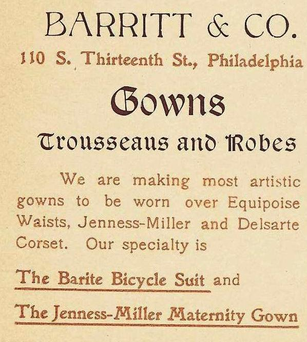 Barritt+Co, Barite Bicycle Suit, Jenness Miller Maternity Gown 110 13s 1897 Phila Blue Book 858