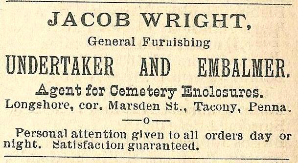 Jacob Wright, undertaker+embalmer Longshore+Marsden Tacony BoydsBusDir 1890 1346